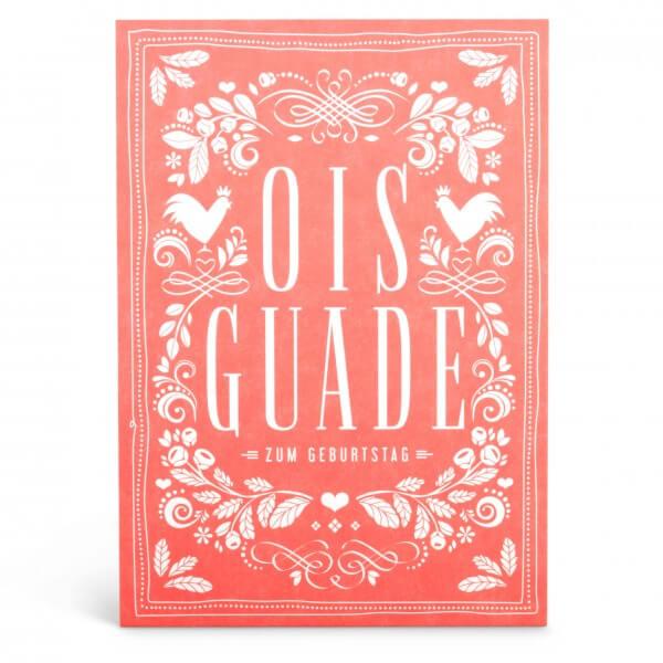 """Glückwunschkarte """"Ois Guade zum Geburtstag"""" rot"""