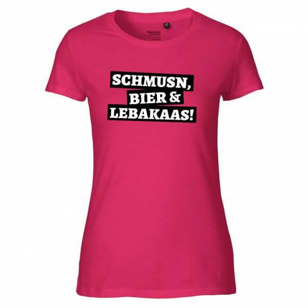 """Damen-Shirt """"Schmusn, Bier & Lebakaas"""" pink"""