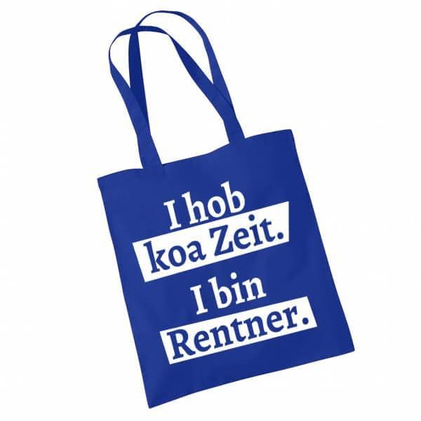 """Tasche """"I hob koa Zeit. I bin Rentner."""" blau"""