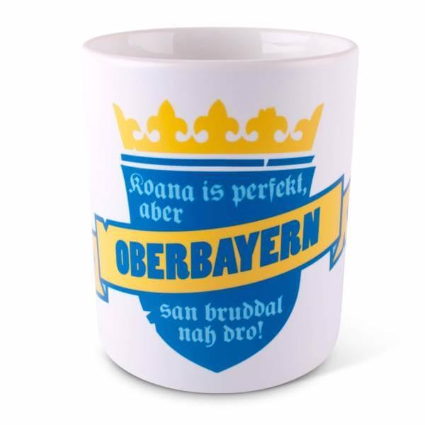 """Tasse """"Koana is perfekt"""" Oberbayern"""