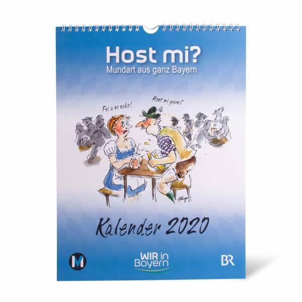 Host mi ...? Kalender 2020: Mundart aus Bayern