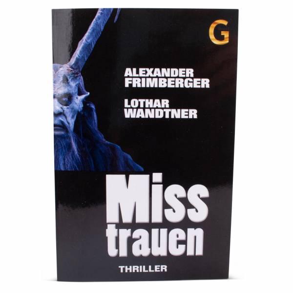 Misstrauen - ein Bayerwaldthriller