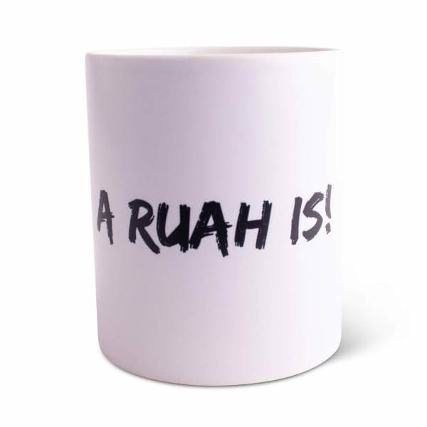 "Tasse ""A Ruah is!"""