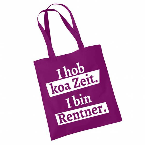 """Tasche """"I hob koa Zeit. I bin Rentner."""" lila"""