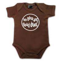 "Baby Body ""Vo gloa auf guad drauf"" braun"