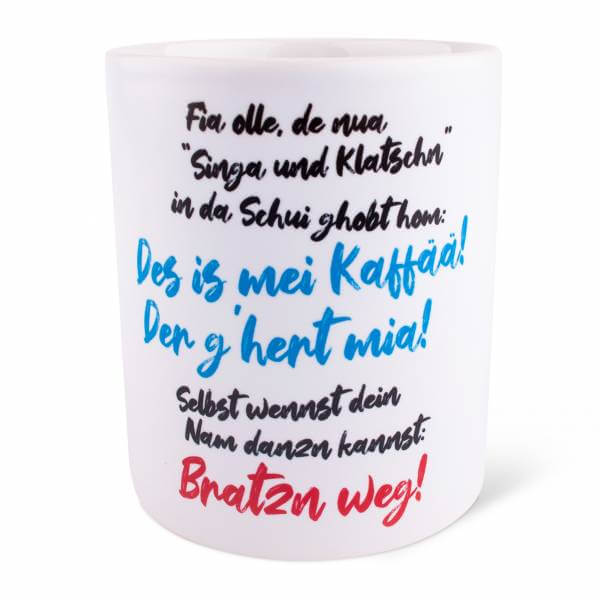 "Tasse ""Singa & Klatschn"""
