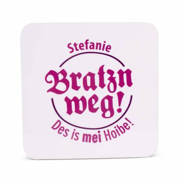 """Untersetzer """"Bratzn weg!"""" pink mit Wunschname"""