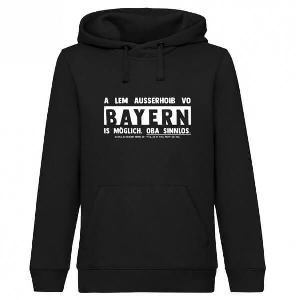 """Hoodie """"Ausserhoib vo Bayern"""""""